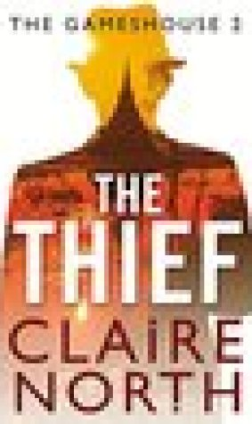 The Thief (The Gameshouse, #2)