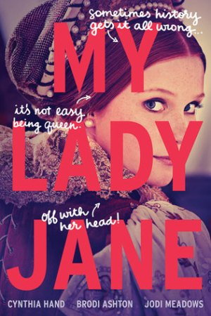 Reading books My Lady Jane (The Lady Janies, #1)