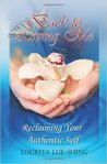 Back to Loving Me: Reclaiming Your Authentic Self