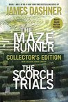 The Maze Runner and The Scorch Trials: The Collector's Edition (Maze Runner, #1-2)