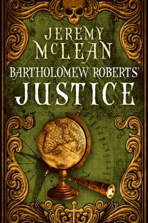 Reading books Bartholomew Roberts' Justice (The Pirate Priest #2)