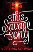 Download This Savage Song (Monsters of Verity, #1) books