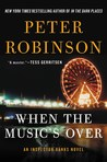 When the Music's Over (Inspector Banks #23)