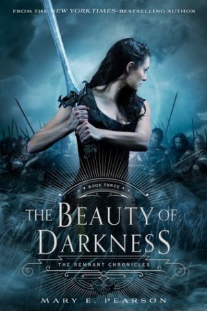 Reading books The Beauty of Darkness (The Remnant Chronicles, #3)