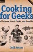 Download Cooking for Geeks: Real Science, Great Cooks, and Good Food pdf / epub books