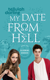 My Date From Hell (The Blooming Goddess Trilogy, #2)