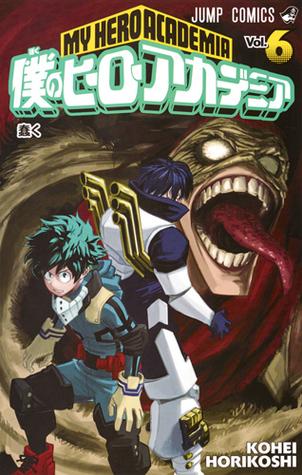 僕のヒーローアカデミア 6 [Boku No Hero Academia 6] (My Hero Academia, #6)