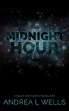 The Midnight Hour: A Novella, (The Violet Hour Series #0.5)