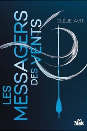 Reading books Les messagers des vents (Les Messagers des Vents, #1)