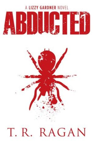 Reading books Abducted (Lizzy Gardner #1)