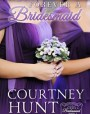 Forever a Bridesmaid (Always a Bridesmaid #1)