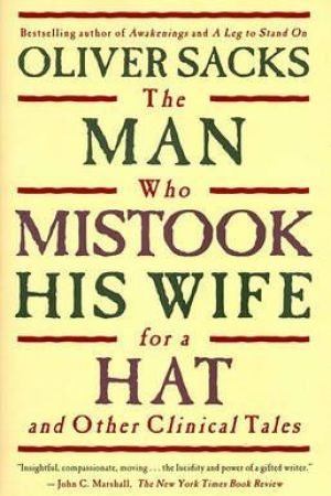 Reading books The Man Who Mistook His Wife for a Hat and Other Clinical Tales