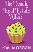 Download The Deadly Real Estate Affair books
