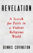 Download Revelation: A Search for Faith in a Violent Religious World pdf / epub books