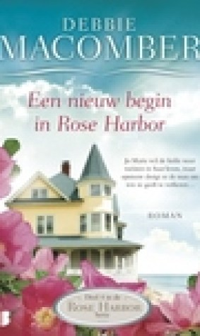 Een nieuw begin in Rose Harbor (Rose Harbor #4)