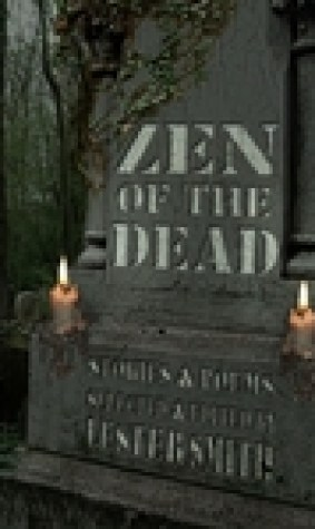 Zen of the Dead