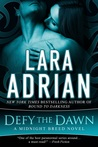 Defy the Dawn (Midnight Breed, #14)