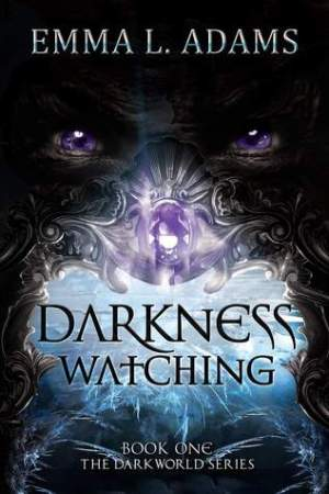 Reading books Darkness Watching (Darkworld, #1)
