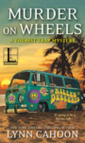 Murder on Wheels (A Tourist Trap Mystery, #6)