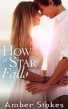 How a Star Falls