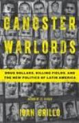 Download Gangster Warlords: Drug Dollars, Killing Fields, and the New Politics of Latin America books