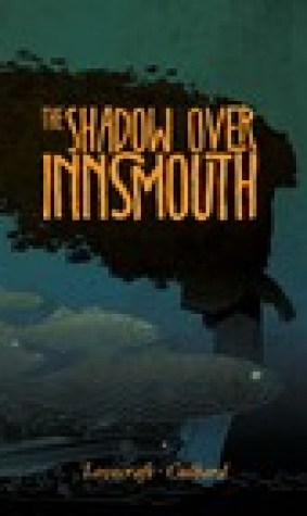 The Shadow Over Innsmouth (Graphic Novel)