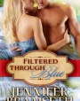 Filtered Through Blue (Bourbon Springs, #2)