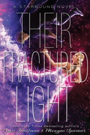read online Their Fractured Light (Starbound, #3)