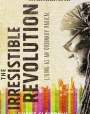 The Irresistible Revolution, Updated and Expanded: Living as an Ordinary Radical