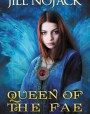 Queen of the Fae (Fae Unbound #2)