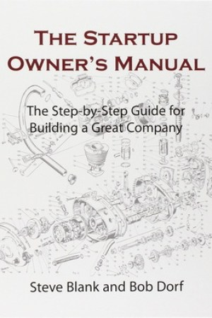 Reading books The Startup Owner's Manual: The Step-By-Step Guide for Building a Great Company