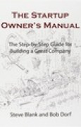 Download The Startup Owner's Manual: The Step-By-Step Guide for Building a Great Company books
