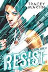 Resist (Redzone #2)