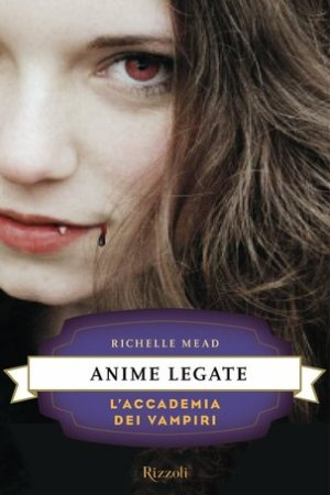 Reading books Anime legate (L'Accademia dei Vampiri, #5)