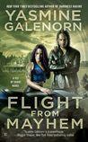 Flight from Mayhem (Fly by Night, #2)