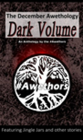 The December Awethology: Dark Volume