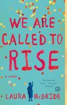 We Are Called to Rise