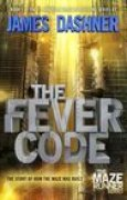 Download The Fever Code (The Maze Runner, #0.6) books