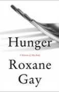 Download Hunger: A Memoir of (My) Body books
