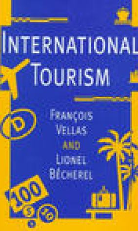 International Tourism: An Economic Perspective