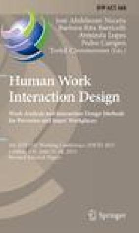 Human Work Interaction Design. Work Analysis and Interaction Design Methods for Pervasive and Smart Workplaces: 4th Ifip 13.6 Working Conference, Hwid 2015, London, UK, June 25-26, 2015, Revised Selected Papers