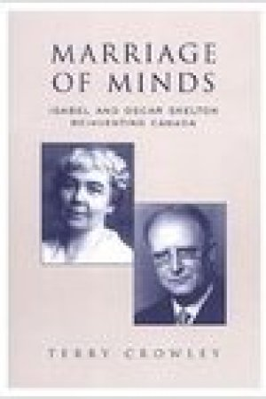 read online Marriage of Minds: Isabel and Oscar Skelton Reinventing Canada