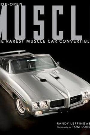 Reading books Wide-Open Muscle: The Rarest Muscle Car Convertibles