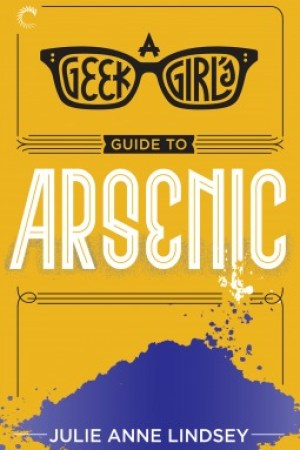 Reading books A Geek Girl's Guide to Arsenic (Geek Girl Mysteries #2)