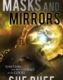 Masks and Mirrors, Book Two: The Weir Chronicles