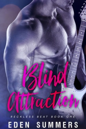 Reading books Blind Attraction (Reckless Beat, #1)