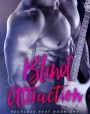 Blind Attraction (Reckless Beat, #1)