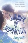 Summer of Supernovas