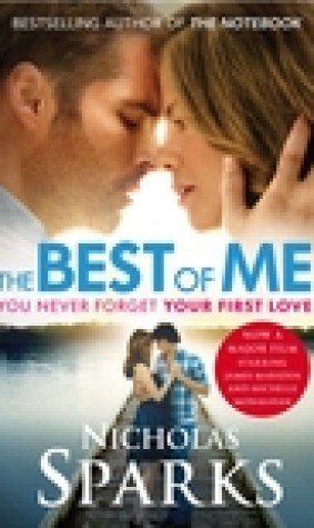 The Best of Me - You never forget your first Love