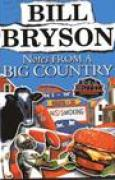 Download Notes From A Big Country: Journey into the American Dream books